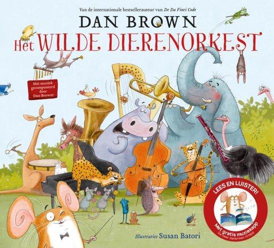 Het wilde dierenorkest - Dan Brown
